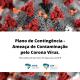 Plano de Contingência - Ameaça de Contaminação pelo Corona Vírus.